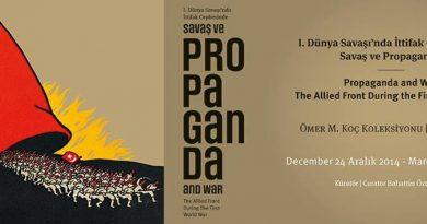 """""""I. Dünya Savaşı'nda İttifak Cephesinde Savaş ve Propaganda"""" sergisi 24 Aralık'ta açılıyor"""