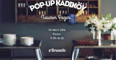 Pop-Up Kadiköy Tasarım Pazarı, 6 Mart Pazar günü Brunelle'de