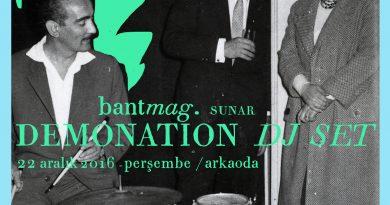 Demonation DJ Set, yarın akşam Arkaoda'da