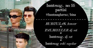 Bant Mag. No:55'i Bubituzak ve Palmiyeler'le 4 Mart akşamı Bant Mag. Havuz / Bina'da kutluyoruz