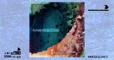 """""""Kompile Karga 7: Canlı"""" toplama albümü, 28 Haziran'da yayınlanıyor"""