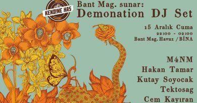 Demonation DJ Set // Parti, cuma akşamı Bant Mag. Havuz/Bina'da