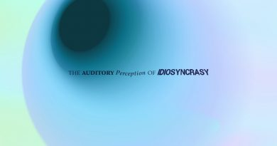 "Sitdownandance'den nefis bir toplama: "" The Auditory Perception of Idiosyncrasy"""