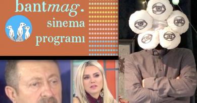 Bant Mag. Sinema Programı S03B07 (08.12.2018)