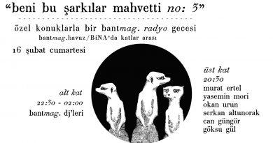 """""""Beni Bu Şarkılar Mahvetti #3"""", 16 Şubat'ta Bant Mag. Havuz'da"""