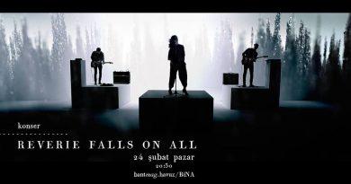 Reverie Falls On All, canlı performansıyla 24 Şubat'ta Bant Mag. Havuz'da