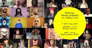 Bant Mag. Sinema Programı'nın 50. bölüm özel gösterimi 3 Mart'ta Kadıköy Sineması'nda
