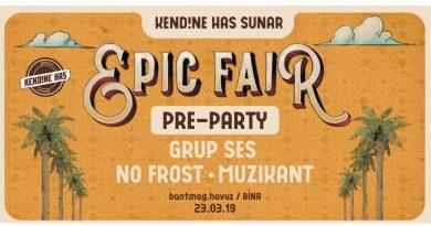 """""""Kendine Has sunar: Epic Fair"""" hazırlıkları Bant Mag. Havuz'da başlıyor"""
