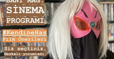 Bant Mag. Sinema Programı: Yepyeni #KendineHas Film Önerileri