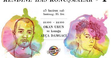 """Kendine Has """"Konuşmalar"""" #1: Okan Urun'un konuğu Ayça Damgacı"""