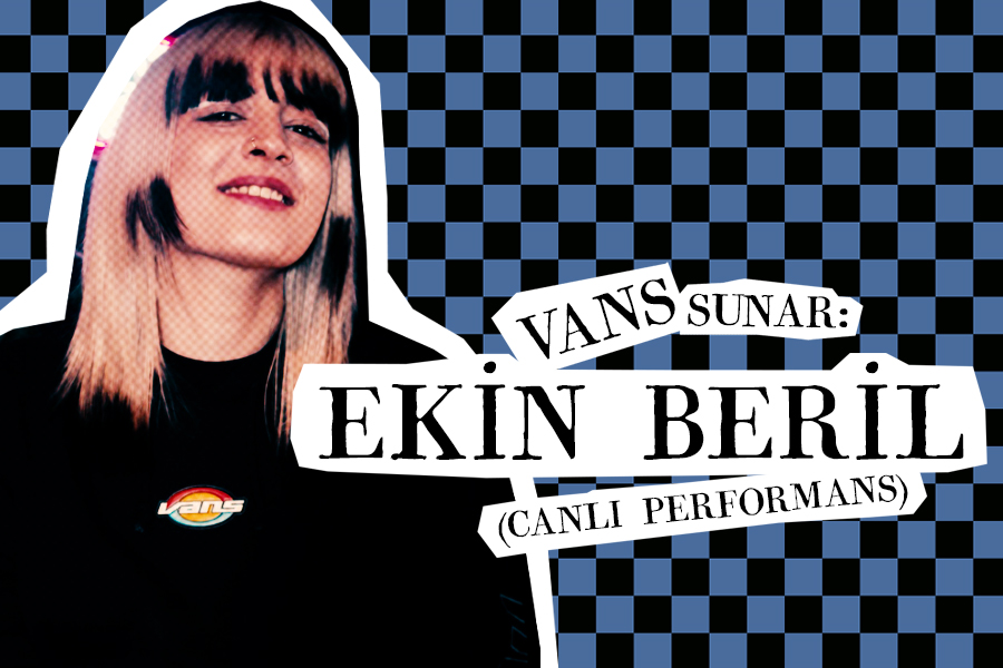 Vans sunar: Ekin Beril (Canlı Performans)