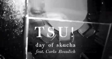 "Huzurlarınızda yeni TSU! klibi: ""Day of Skucha"""